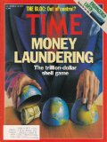 Time Magazine Decmber 18, 1989 - Money Laundering - The Trillion Dollar Shell Game