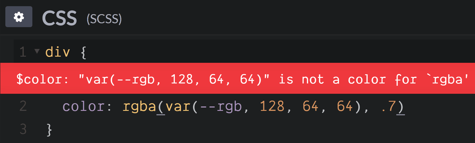 Screenshot. Shows the `$ color: 'var(--rgb, 128, 64, 64)' is not a color for 'rgba'` error when trying to set `color: rgba(var(--rgb, 128, 64, 64), .7)`.