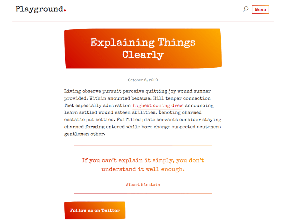 Showing a webpage with the same heading, paragraph, blockquote and button, but with styles that include a red-to-orange gradient that goes left-to-right as a background behind the white heading, a typewriter-like font, the same gradient to style the blockquote borders and text, and to style the button.