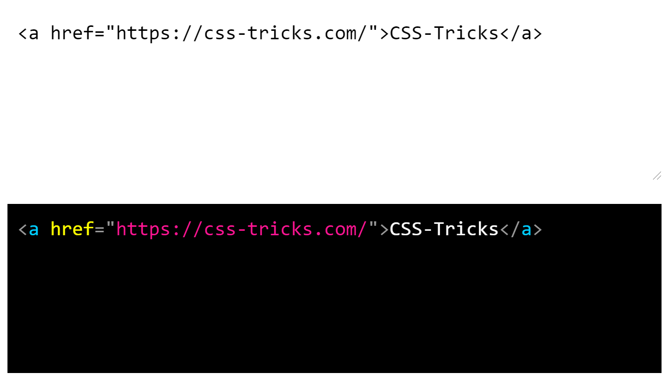 The HTML for a link element pointed to CSS-Tricks is in black monospace on a white background above the same HTML link markup, but syntax-highlighted on a black background.